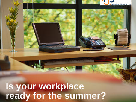 Is Your Workplace Ready For The Summer?