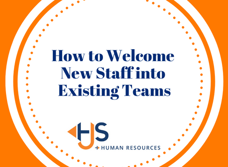 How To Welcome New Staff Into Existing Teams