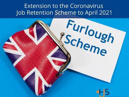 Extension to the Coronavirus Job Retention Scheme (Furlough Scheme) to end of April 2021