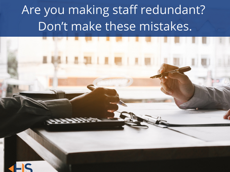 Are you making staff redundant? Don't make these mistakes.