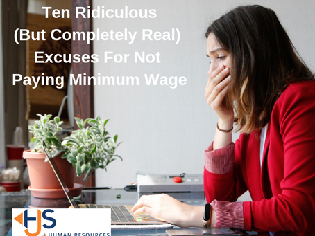 Ten Ridiculous (But Completely Real) Excuses For Not Paying Minimum Wage