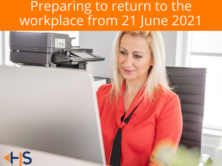Preparing to return to the workplace from 21 June 2021