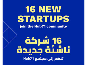 Hub71 selects 16 new startups and supports its community with funding and market access beyond incen