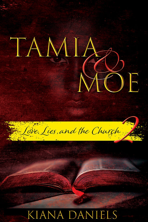 Tamia and Moe: Love, Lies, and the Church Part 2