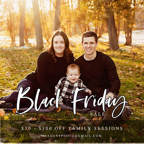 2021 FAMILY SESSION - BLACK FRIDAY SALE