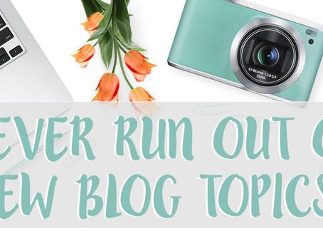 Never Run Out Of Blog Topics - Photographer's Hangout