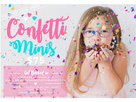 CONFETTI MINI SESSIONS AVAILABLE NOW