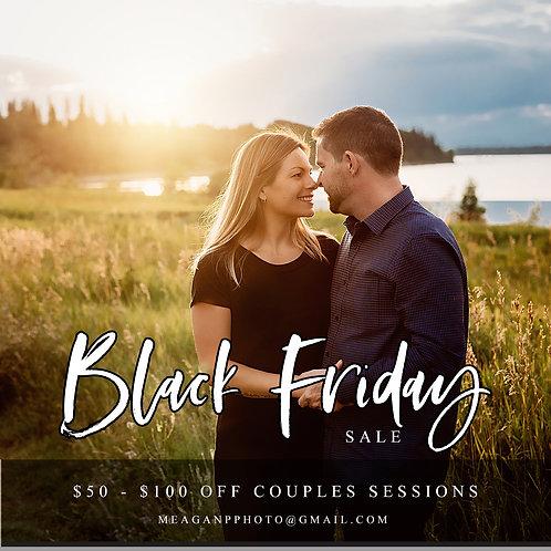 2021 COUPLES/ENGAGEMENT SESSION - BLACK FRIDAY SALE