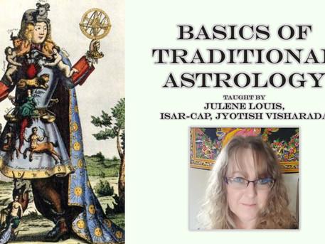 Basics of Traditional Astrology with Julene Louis, ISAR-CAP, Jyotish Visharada - starts on July 23rd