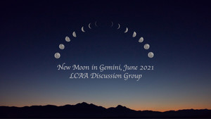 New Moon Discussion June 7th at 7 PM EDT