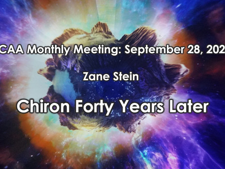 "LCAA Monthly Meeting September 28 at 7 PM on Zoom: Zane Stein ""Chiron Forty Years Later"""