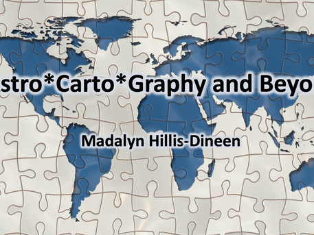 Astro*Carto*Graphy and Beyond with Madalyn Hillis-Dineen: May 17th 11AM - 4 PM
