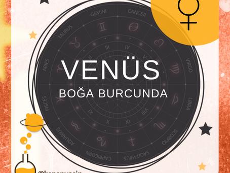 Venüs Boğa Burcunda...