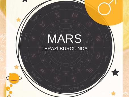 Mars Terazi Burcu'nda...