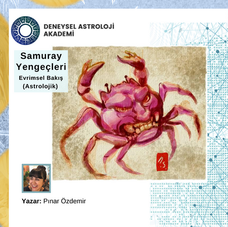 Samuray YengeçleriEvrimsel Bakış (Astrolojik)