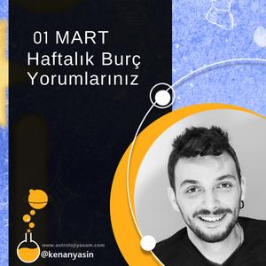 01 MART HAFTALIK BURÇ YORUMLARI...