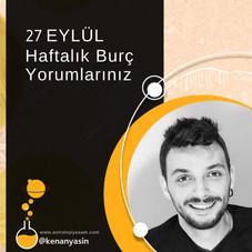 27 EYLÜL HAFTALIK BURÇ YORUMLARI...