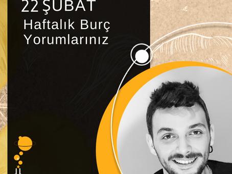22 ŞUBAT HAFTALIK BURÇ YORUMLARI...