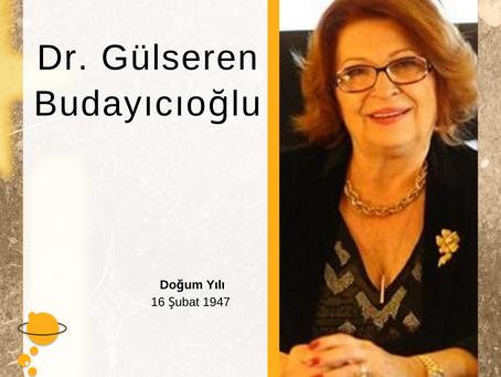Dr. Gülseren Budayıcıoğlu -Kova Burcu-
