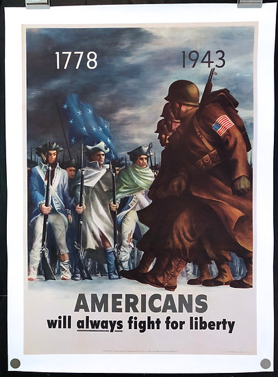 Americans Will Always Fight For Liberty 1943 - SOLD