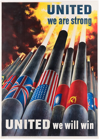 United We Are Strong, United We Will Win 1943