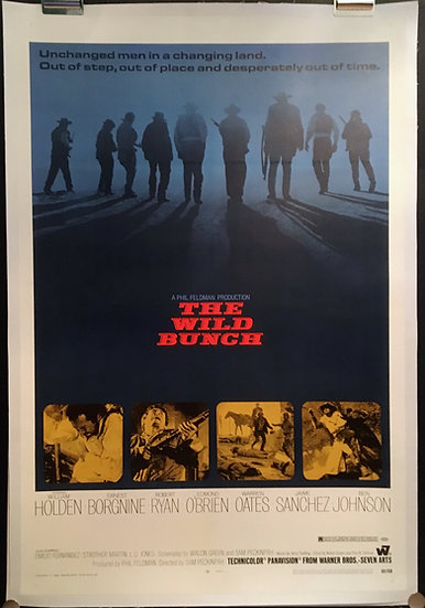 The Wild Bunch 1969 - SOLD