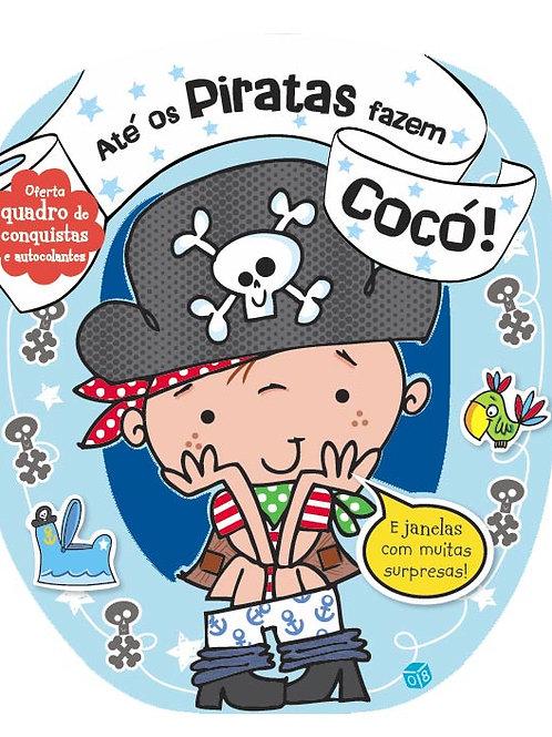 Até os Piratas fazem Cocó! - Livro de histórias com oferta de autocolantes