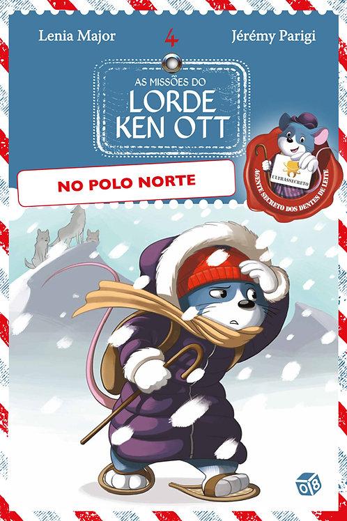 As missões do Lorde Ken Ott - No Polo Norte