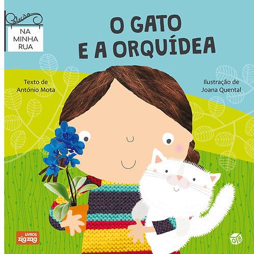 Na minha rua - O gato e a orquídea: Livro de histórias