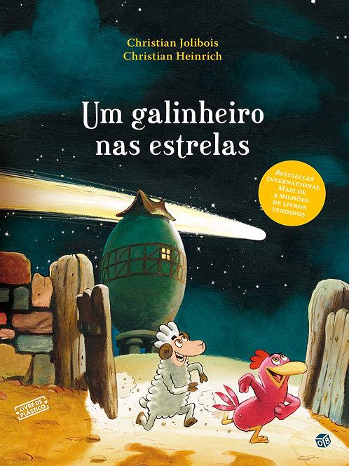 O bando das galinhas - Um galinheiro nas estrelas: Livro de histórias