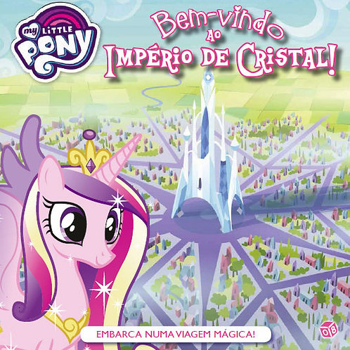 My little pony - Bem-vindo ao Império de Cristal: Livro de histórias
