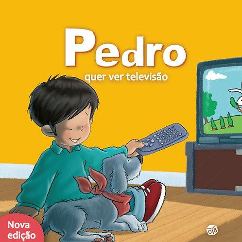 Pedro quer ver televisão