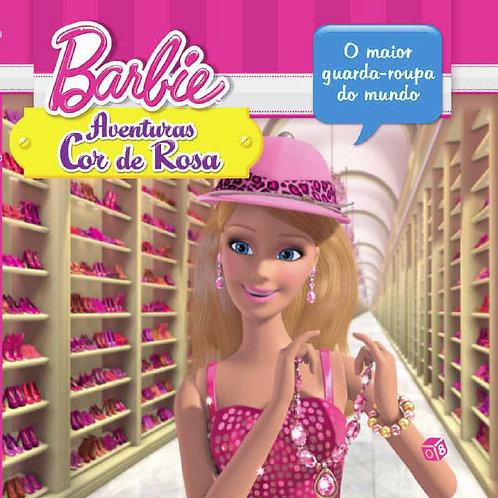 Barbie Aventuras Cor de Rosa -  O Maior Guarda Roupa do Mundo