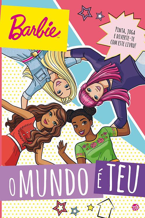 Barbie - O mundo é teu: Livro de atividades