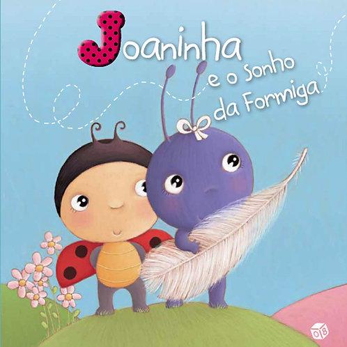 Livro de Histórias - Joaninha e o sonho da Formiga