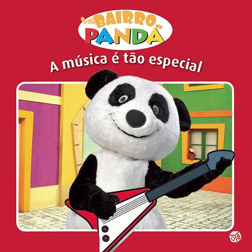 Bairro do Panda - Livro de Histórias: A música é tão especial
