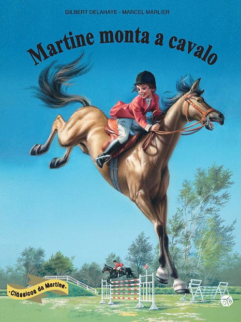 Martine Clássicos - Martine monta a cavalo: Livro de histórias
