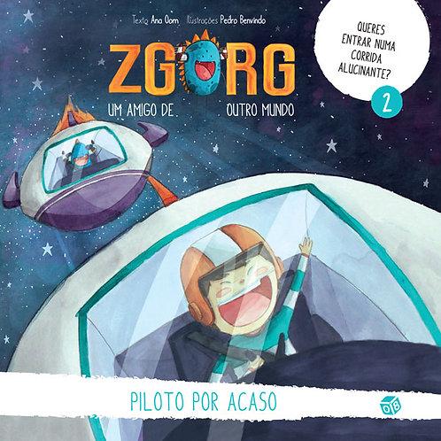 Zgorg um amigo de outro mundo - Piloto por acaso: Livro de histórias