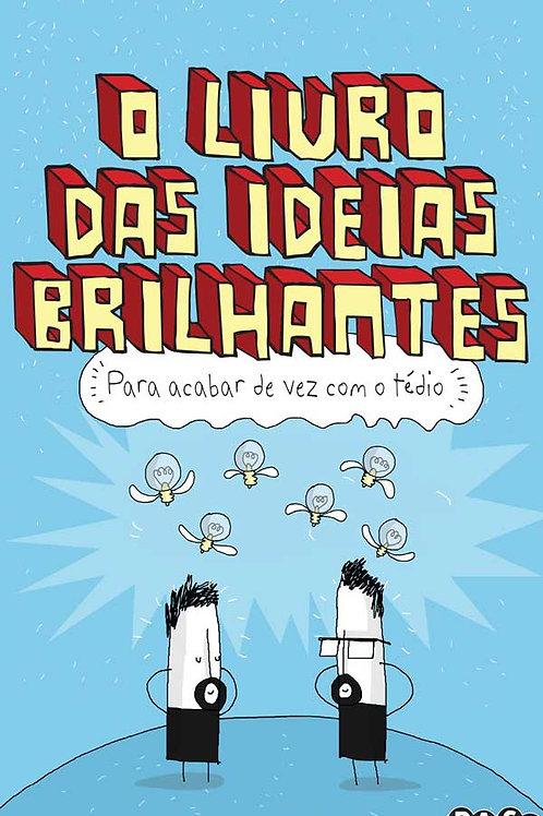 O livro das ideias brilhantes: Para acabar com o tédio