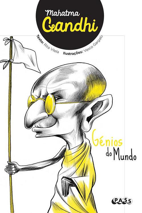 Génios do Mundo - Mahatma Gandhi