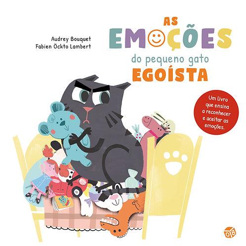 As emoções do pequeno gato egoísta: Livro de histórias