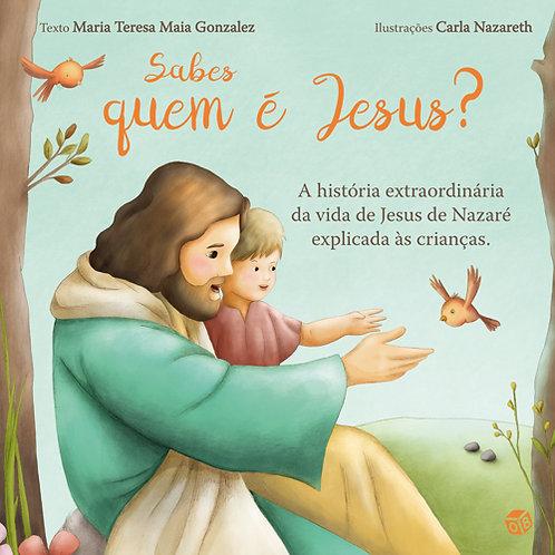 O meu primeiro livro - Sabes quem é Jesus?: Livro de histórias