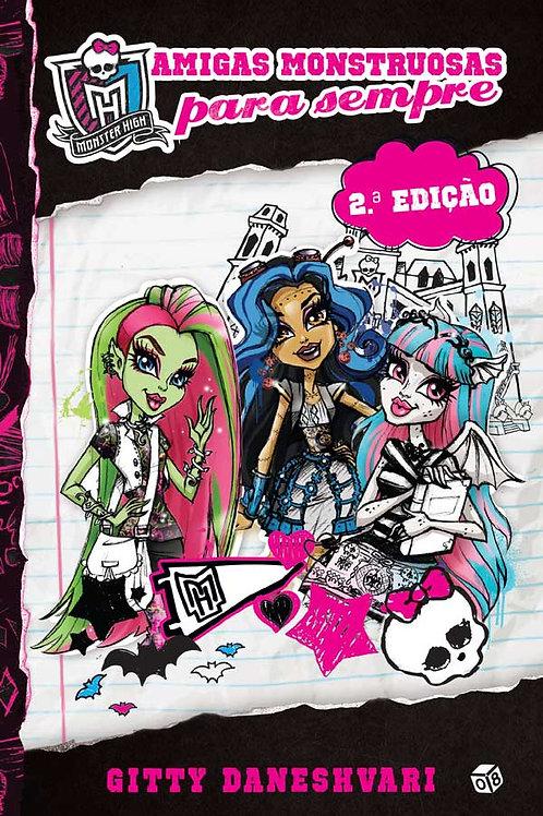 Monster High - Amigas Monstruosas para Sempre