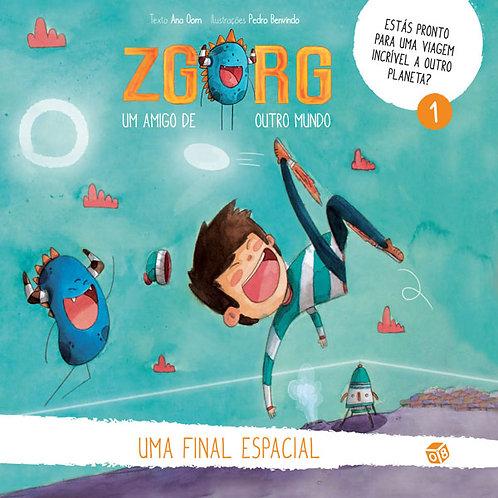 Zgorg um amigo de outro mundo - Uma final espacial: Livro de histórias