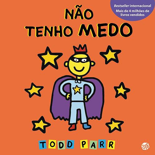 Os livros do Todd - Não tenho medo: Livro de histórias