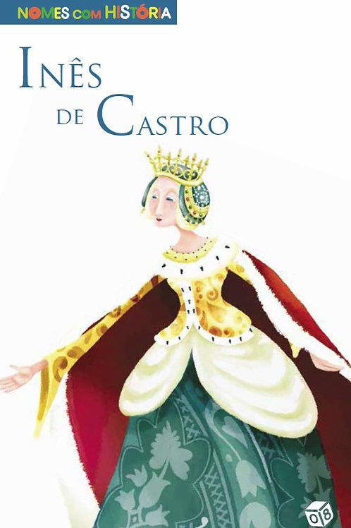 Nomes com História - Inês de Castro