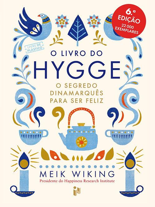 O livro do Hygge - O segredo dinamarquês para ser feliz