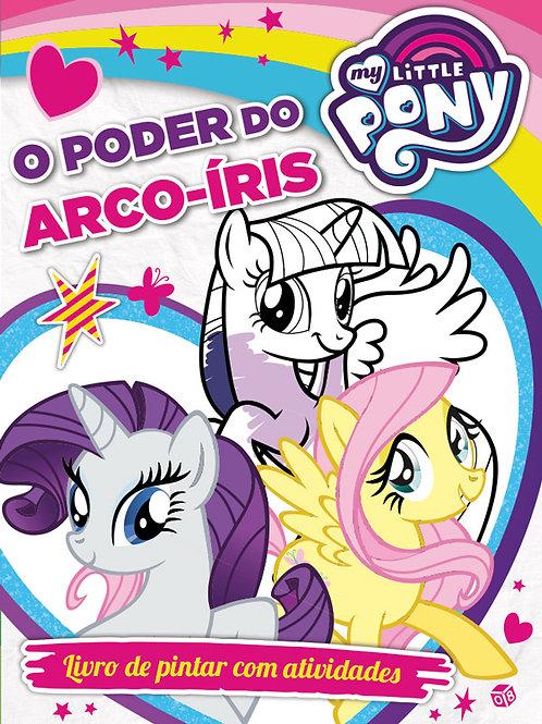 My little pony - O poder do arco-íris: Livro de atividades