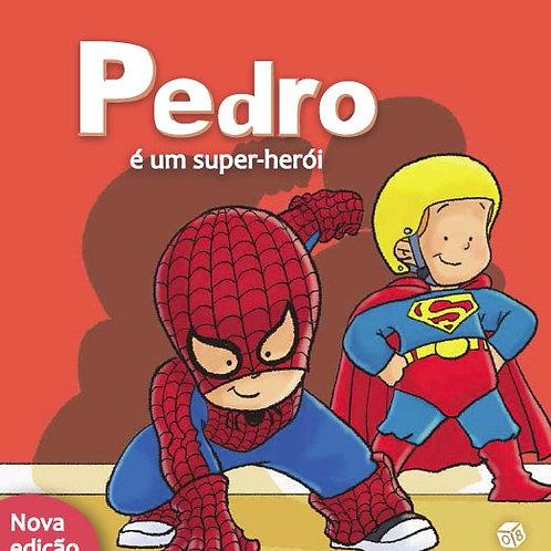 Pedro é um super-herói