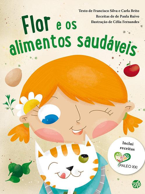 Flor e os alimentos saudáveis: Livro de histórias